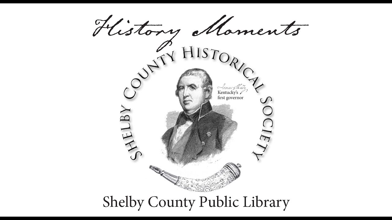 Shelby County Historical SocietyShelbyville, KY - Home