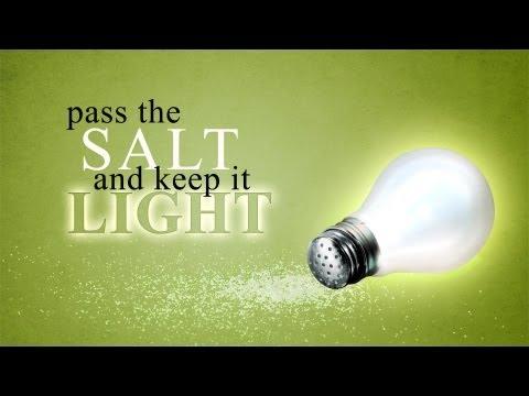 Pass the Salt and Keep It Light - Pastor Steve McKinney