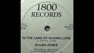 Elijah Jones - In The Land Of Making Love (Instrumental)