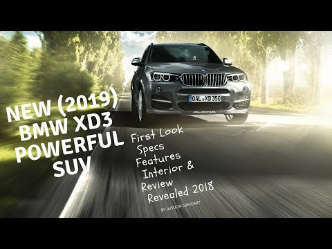 New (2019) Bmw Xd3 | First Look Specs Features Interior & Review |