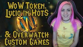 WoW Token, Lucio in Hots & Overwatch Custom Games   Blizzard News & Updates
