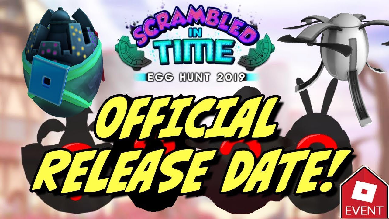2019 Egg Hunt Release Date Is Here Roblox Scrambled In Time