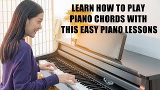 How to Play Piano Chords | Piano Lessons | Learn Piano