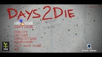 Zombies - Days 2 Die (Full Game)