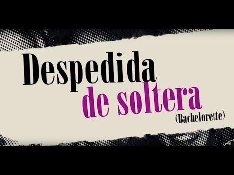 DESPEDIDA DE SOLTERA (Bachelorette) - Tráiler Español