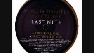 Mischa Daniels - Last Nite ( Electrofied mix )