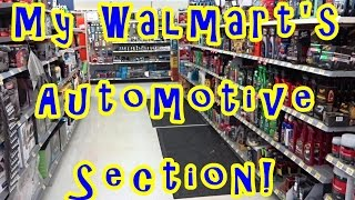My Walmart's Automotive Product Section! St. Cloud, Florida.