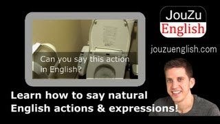Fun Free Video English Lessons - toilet 130618|Learn everyday English online!