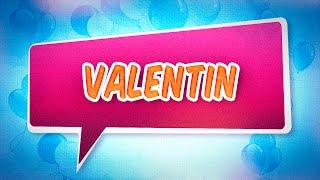 Joyeux anniversaire Valentin