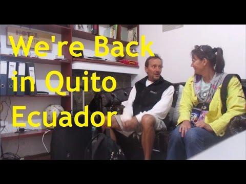 QUITO Ecuador Here We Come!