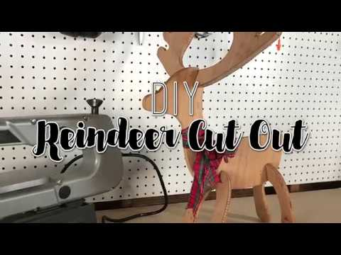 DIY Reindeer Cut Out - How to use the scroll saw