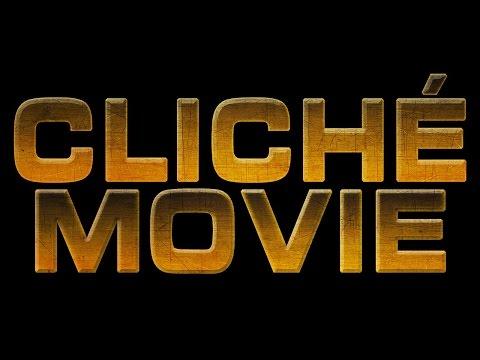 CLICHÉ MOVIE