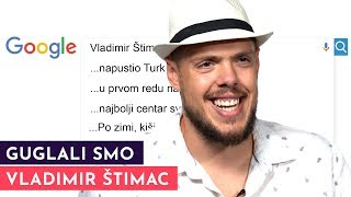 Vladimir Štimac: Voleo bih da mi sin bude košarkaš, pre nego doktor | GUGLALI SMO | S01E42