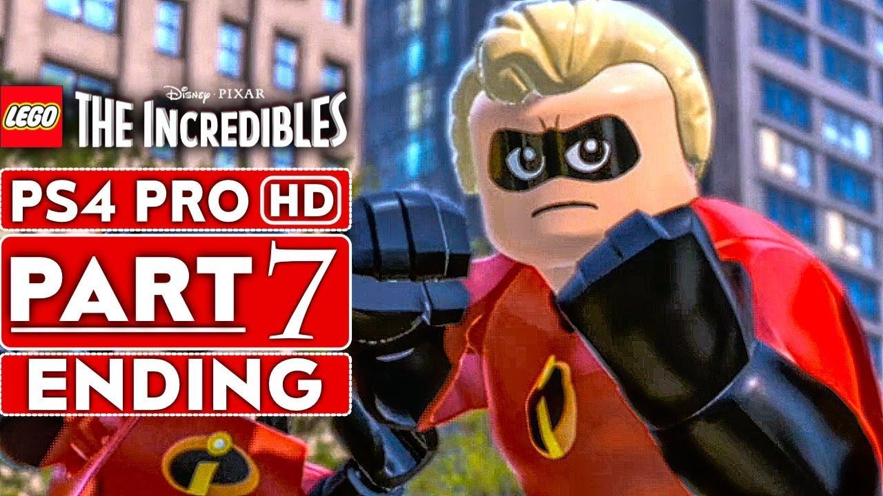 LEGO THE INCREDIBLES ENDING Gameplay Walkthrough Part 7 [1080p HD PS4 PRO] - No Commentary