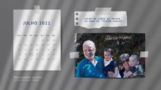 Culto de Ação de Graças - 60 anos do Rev. Carlos Alberto Dias
