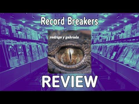 "Our Review of Rodrigo y Gabriela's ""Rodrigo y Gabriela"" - Record Breakers - Episode 170"