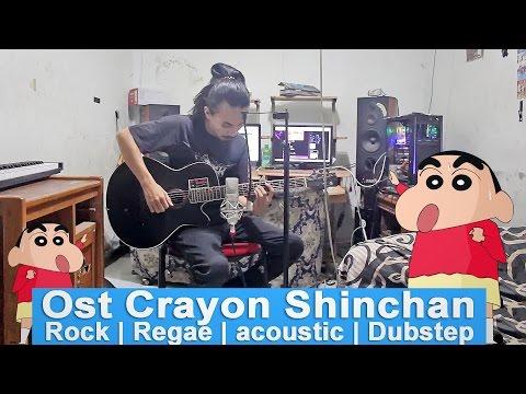 crayon shinchan Versi [Akustik Rock Reggae Dubstep] (Cover)