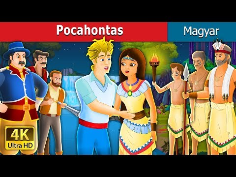 Pocahontas | Esti Mese | Magyar Tündérmesék