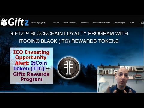 ICO Investing Opportunity Alert: ItCoin Token (ITC) and Giftz Blockchain Loyalty Program