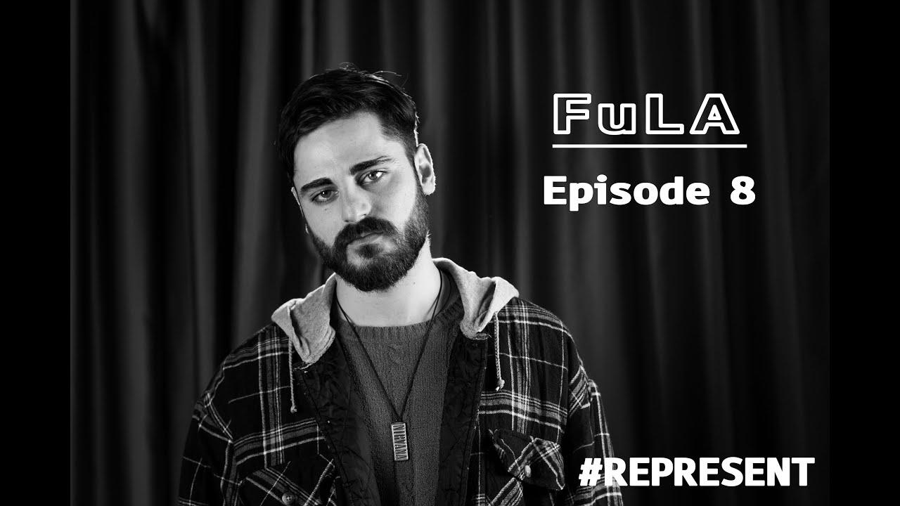 #Represent Ep. 8 - FuLA (prod. by HaruTune)