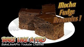 Mocha Fudge Brownies Recipe ! - Coffee Lover's Brownies ! - Updated Video !