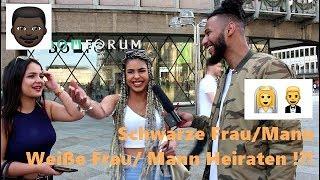 SCHWARZE FRAU/MANN vs WEIßE FRAU/MANN heiraten !?!