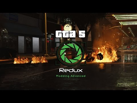 Gta 5 - Redux - Features Showcase: Weapons, Explosions, Fire, Destruction & MORE!