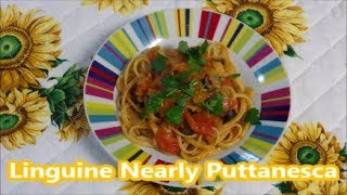 Linguine nearly Puttanesca - Traditonal Italian Recipe