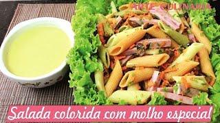 SALADA COLORIDA COM MOLHO ESPECIAL – Arte Culinária Por Tata Pereira
