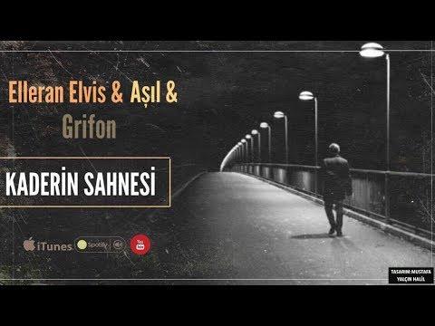 Elleran Elvis - Kaderin Sahnesi & Aşıl,  Grifon