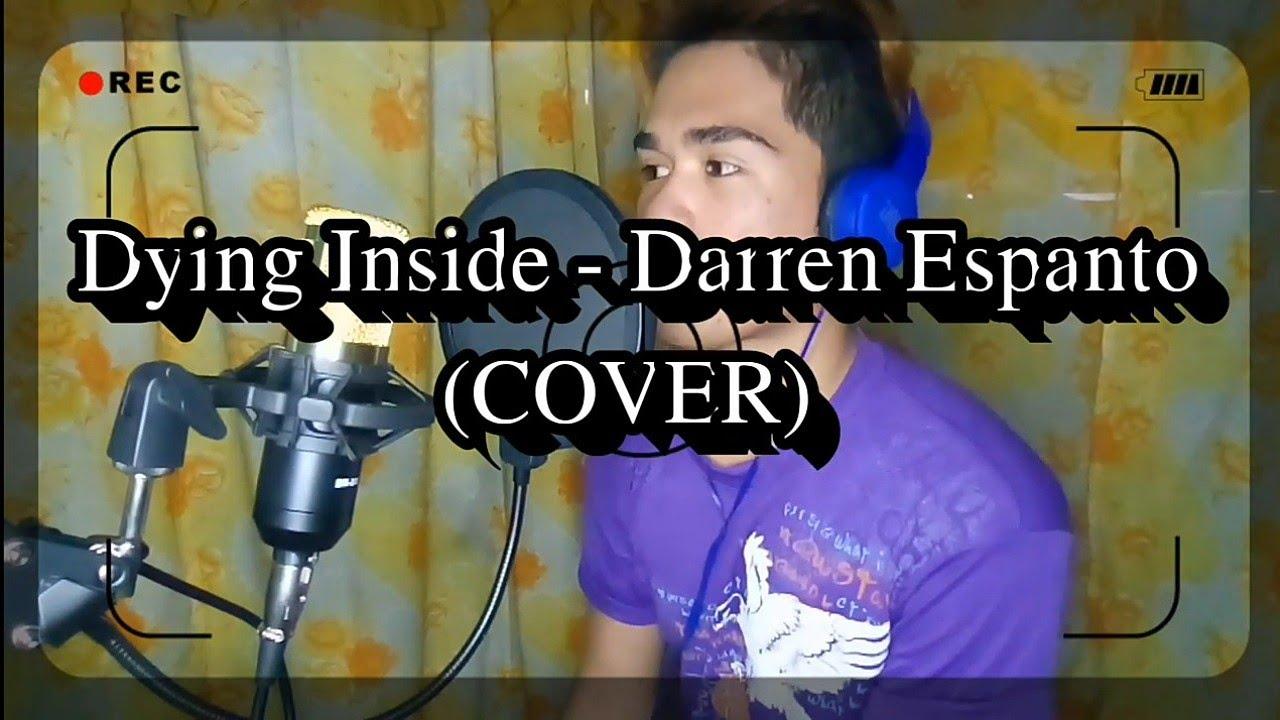 Dying Inside - Darren Espanto (COVER)