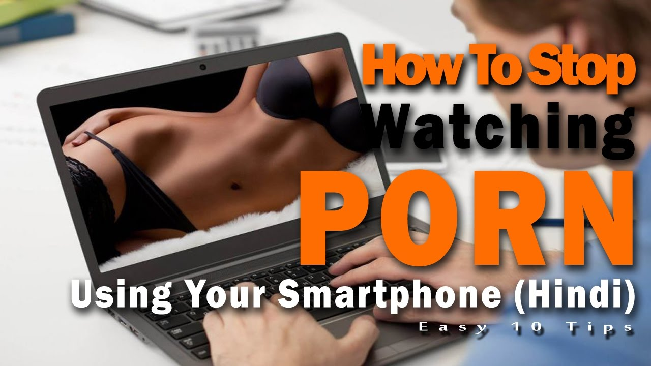 10 reasons why you should stop watching porn