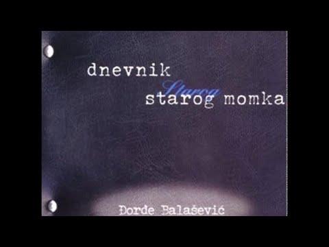 Djordje Balasevic - Andjela (Moja je draga vestica) - (Audio 2001) HD