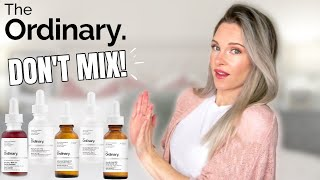 THE ORDINARY PRODUCTS YOU SHOULD NOT MIX
