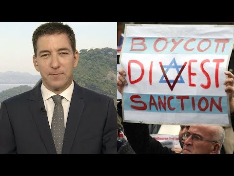 Glenn Greenwald: Congress Is Trying to Make It a Federal Crime to Participate in Boycott of Israel
