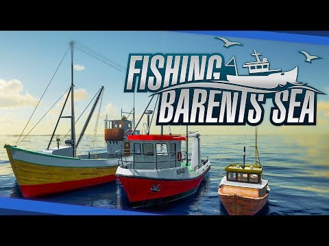 FISHING: BARENTS SEA ¦ press Release ¦ FIRST LOOK ¦