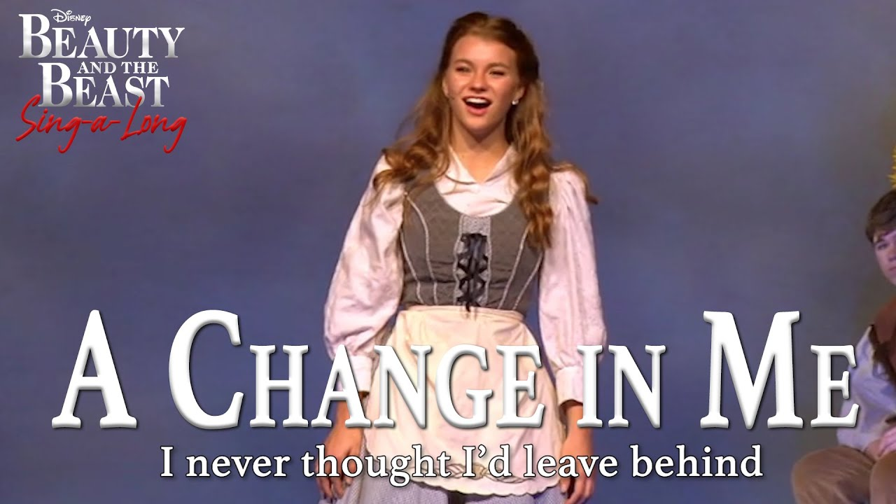 Beauty And The Beast A Change In Me Sing A Long Version Youtube