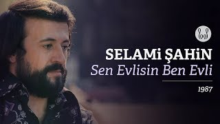 Selami Şahin - Sen Evlisin Ben Evli (Audio)