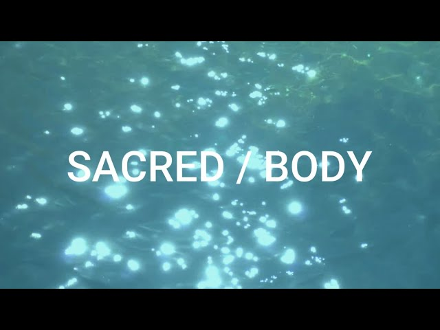 SACRED/BODY - Creative Writing Micro-Lesson for Students
