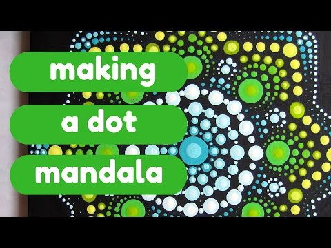 Painting a Dot Mandala - DIY meditation art