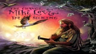 Mike Love - The Change I'm Seeking FULL ALBUM