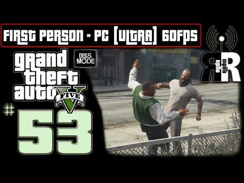 """GTA 5: PC - First Person ♫ Ryda Radio [Ep53] ► """"Judgement Call"""" NO COMMENTARY Playthrough 60fps"""