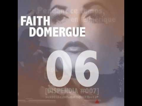 Faith Domergue Dispendia Records ‎– Pendant Ce Temps, En Amérique