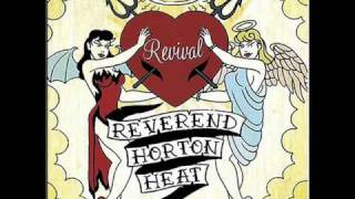 reverend horton heat - callin in twisted