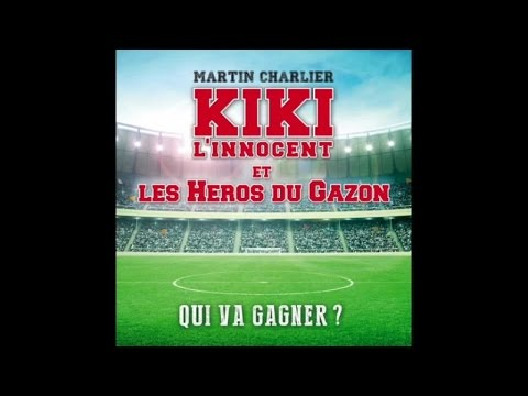 Download KIKI L'INNOCENT ET LES HéROS DU GAZON - QUI VA GAGNER ?