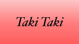 DJ Snake~ Taki Taki Ft. Ozuna, Selena Gomez, & Cardi B LYRICS [CLEAN]