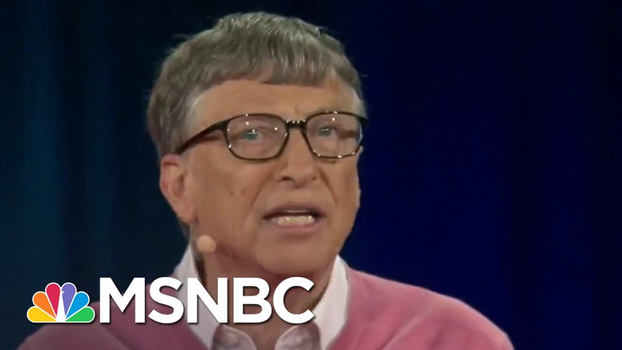 See Bill Gates' Chilling Pandemic Warnings To Trump – Before The Coronavirus Outbreak Hit | MSNBC