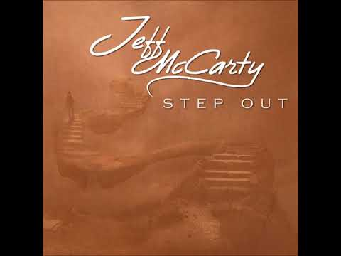 Jeff McCarty   - Step Out 2017