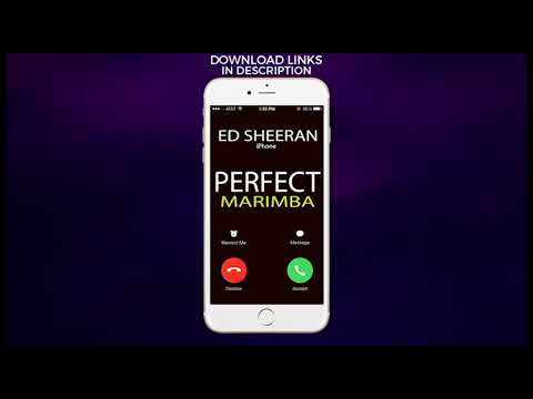 Latest iPhone Ringtone - Perfect Marimba Remix Ringtone - Ed Sheeran