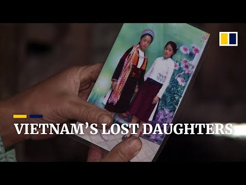 The Vietnamese daughters sold into China's booming 'buy-a-bride' trade